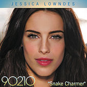 Play & Download Snake Charmer  - Single by Jessica Lowndes | Napster