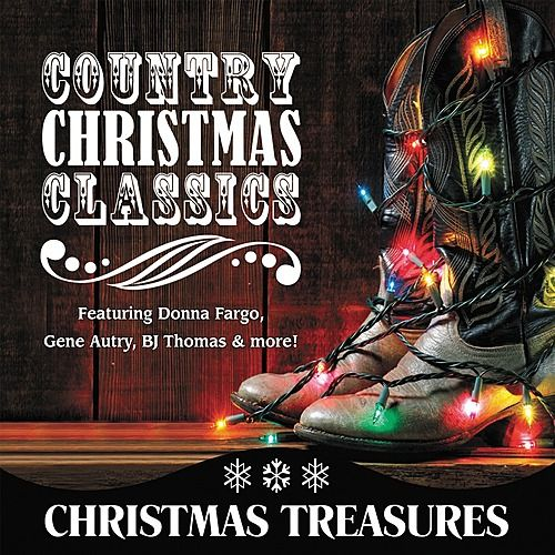 Play & Download Country Christmas Classics by Various Artists | Napster