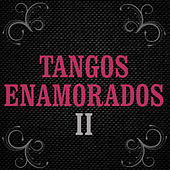 Play & Download Tangos Románticos 2 by Various Artists | Napster