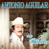 Play & Download Con Banda by Antonio Aguilar | Napster