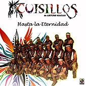Play & Download Hasta la Eternidad by Banda Cuisillos | Napster