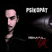 Psikopat by İsmail YK