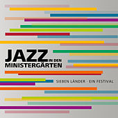 Jazz in den Ministergärten by Various Artists