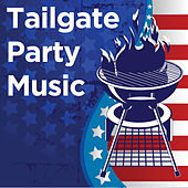 Play & Download Tailgate Party Music by Various Artists | Napster