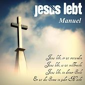 Play & Download Jesus lebt by Manuel | Napster