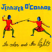 Play & Download The Color and the Light by Jennifer O'Connor | Napster