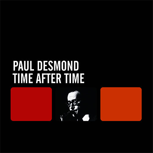 Time After Time by Paul Desmond