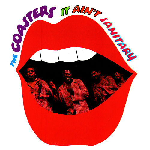 Play & Download It Ain't Sanitary by The Coasters | Napster