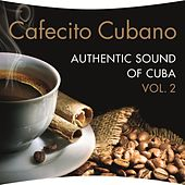 Play & Download Cafecito Cubano Vol. 2 by Various Artists | Napster