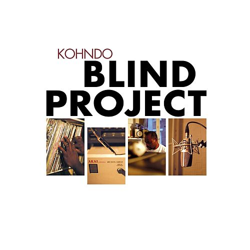 The Blind Project by Kohndo