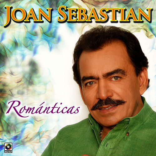 Play & Download Romanticas by Joan Sebastian | Napster