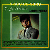 Play & Download Carro Preto by Jorge Ferreira | Napster