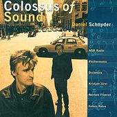 Schnyder, D.: Colossus of Sound / Violin Concerto / Trumpet Concerto / African Fanfare by Various Artists