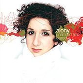 Play & Download Alony, Efrat: Unarmed and Dazed by Efrat Alony | Napster