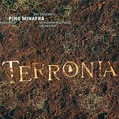Minafra, Pino: Terronia by Various Artists