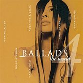 Play & Download Ballads - The World by Various Artists | Napster