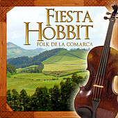Fiesta Hobbit. Folk de la Comarca by Various Artists