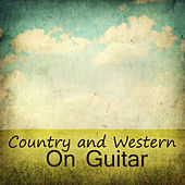 Country and Western Music On Guitar de Country Guitar Players