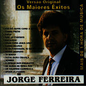 Play & Download Os Maiores Exitos, Versao Original by Jorge Ferreira | Napster