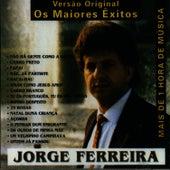 Os Maiores Exitos, Versao Original by Jorge Ferreira