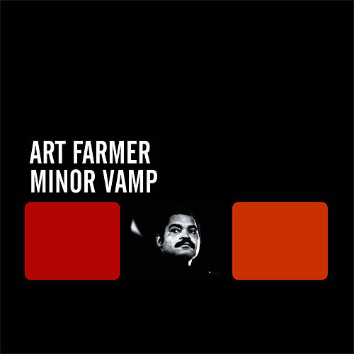 Play & Download Minor Vamp by Art Farmer | Napster
