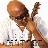Play & Download Ghetto Superstar by Tk Soul | Napster