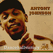 Play & Download Dancehall Victory by Anthony Johnson | Napster
