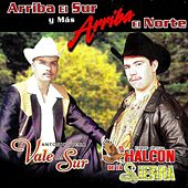 Arriba El Sur Y Mas Arriba El Norte by Various Artists