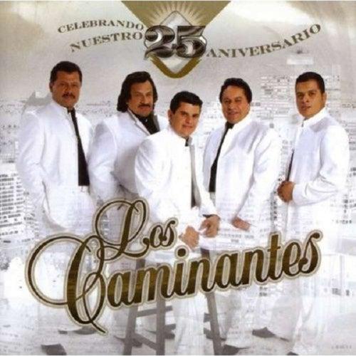 Play & Download Celebrando Nuestro 25 Aniversario by Los Caminantes | Napster