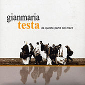 Play & Download Da questa parte del mare by Gianmaria Testa | Napster