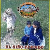 El Nino Perdido by La Banda De Los Pobres Musica De Viento