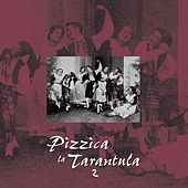 Play & Download Pizzica la tarantula 2 by Various Artists | Napster