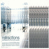 Play & Download Refractions: From Disasters by Choice Back Catalogue by Various Artists | Napster