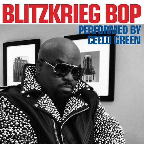 Play & Download Blitzkrieg Bop by CeeLo Green | Napster
