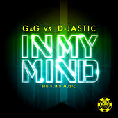 Play & Download In My Mind by G&G | Napster