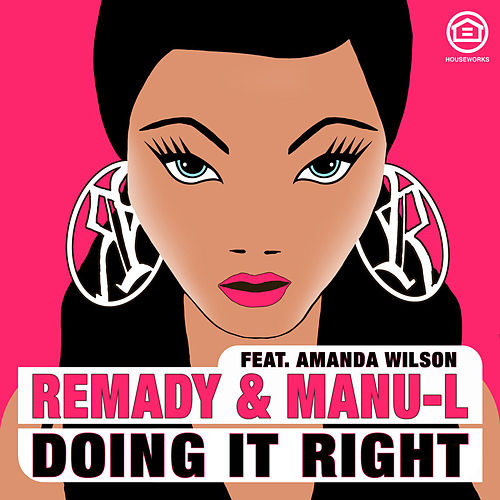 Play & Download Doing It Right by Remady | Napster