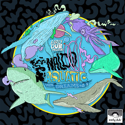 Play & Download Aquatic Smooth Dreams EP by Naldo | Napster