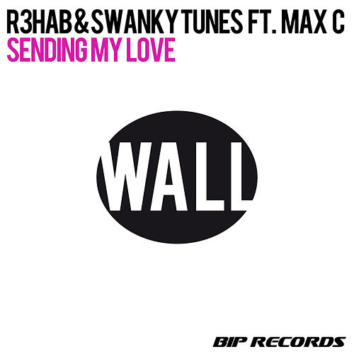 Sending My Love by Swanky Tunes