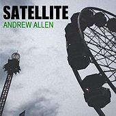 Play & Download Satellite by Andrew Allen | Napster