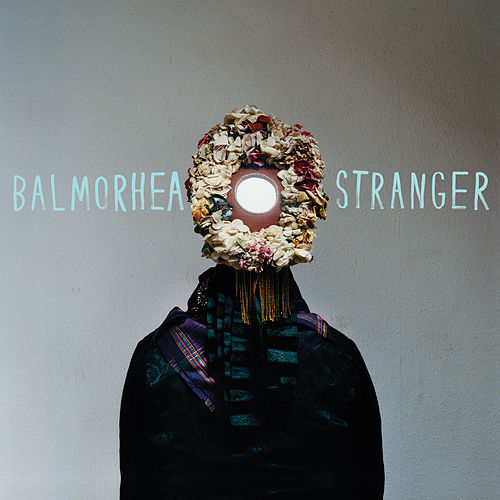 Play & Download Stranger by Balmorhea | Napster