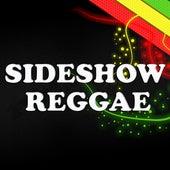 Sideshow Reggae von Various Artists
