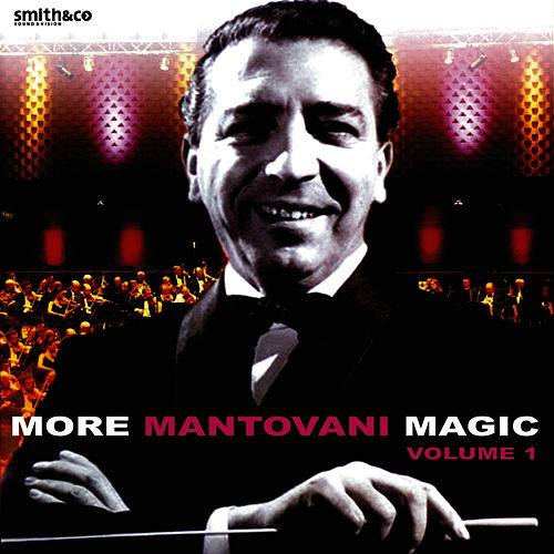 More Mantvani Magic Live at Lighthouse, Poole, Vol. 1 by Mantovani