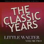 The Classic Years, Vol. 2 de Little Walter