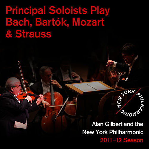 Play & Download Principal Soloists Play Bach, Bartók, Mozart & Strauss by New York Philharmonic | Napster