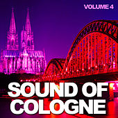 Play & Download Sound of Cologne: Vol. 4 by Various Artists | Napster