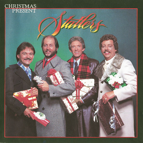 Play & Download Christmas Present by The Statler Brothers | Napster