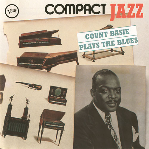 Play & Download Compact Jazz: Count Basie Plays The Blues by Count Basie | Napster