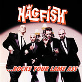 Play & Download Rocks Your Lame Ass by Hagfish | Napster