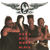 Play & Download Real Men Wear Black by Cameo | Napster