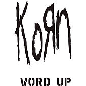 Play & Download Word Up! (Damizza Ree Mix) by Korn | Napster